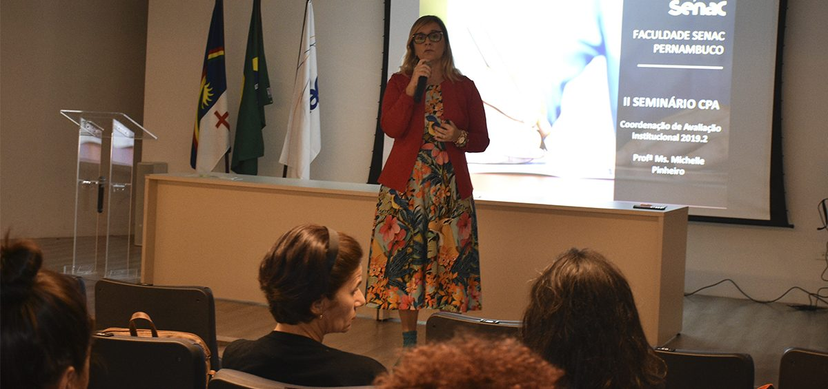 Faculdade Senac realiza o II Seminário da CPA no Recife e Caruaru
