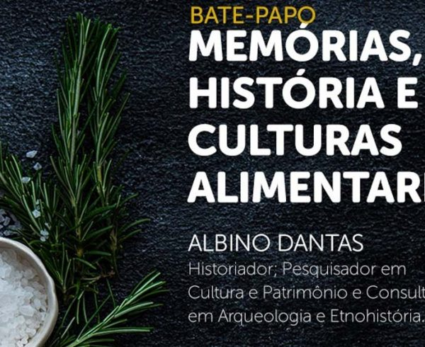 Memórias História e Culturas Alimentares é tema de aula aberta em Petrolina2